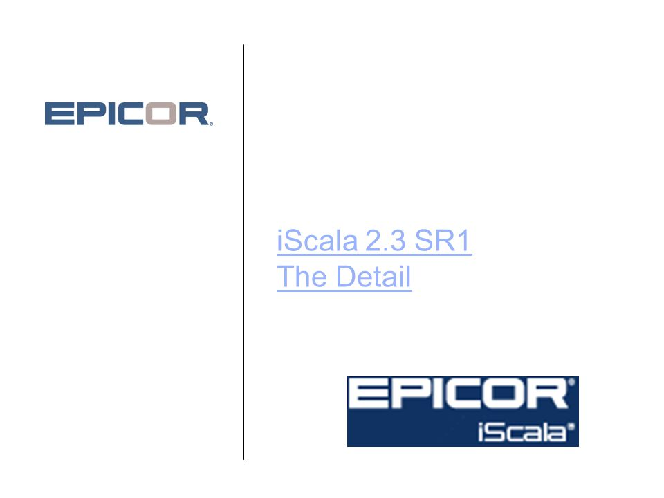 iScala CRM 4 •Strong integration: –Support for On-Line and Off-line Data Entry –Event driven synchronization ScalaBruk Maj 2009 © 2009 Epicor Software Corporation.