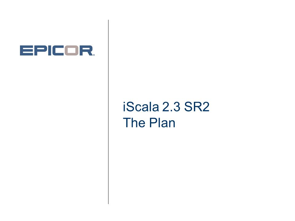 iScala 2.3 SR2 The Plan