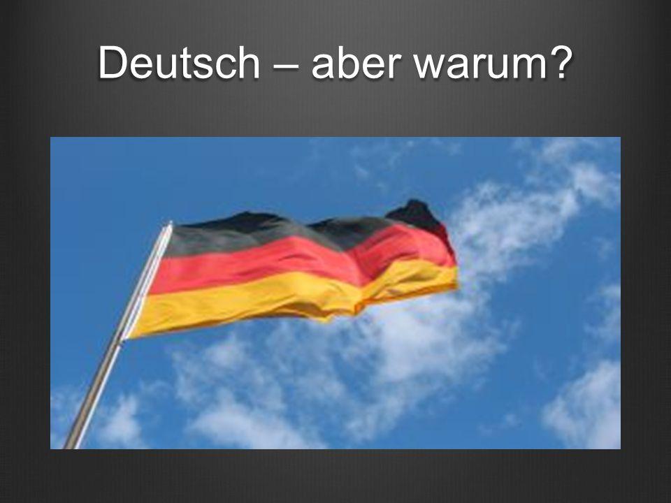 Deutsch – aber warum?