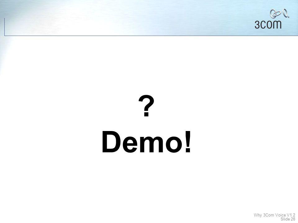 Why 3Com Voice V1.2 Slide 27 (www.mindcti.com) More Applications Available Internationally http://www.3com.com/partners/spp/companies.html