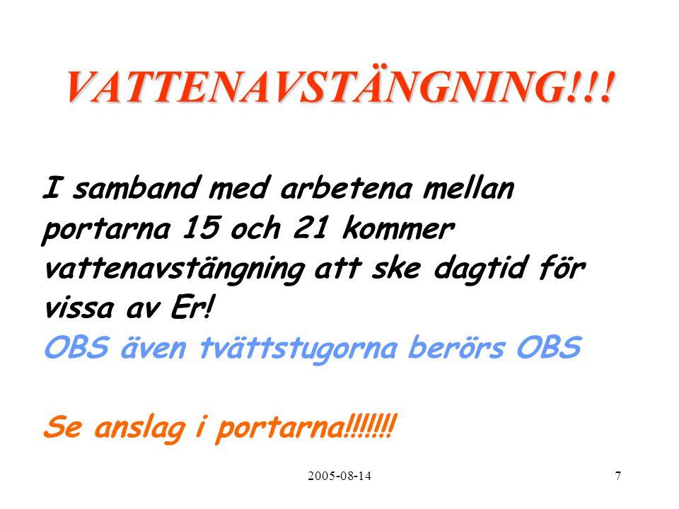 2005-08-147 VATTENAVSTÄNGNING!!.