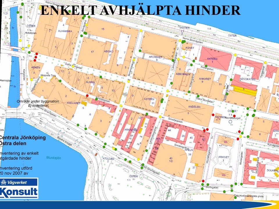 STADSBYGGNADSKONTORET Benny Hunemark, 080206 ENKELT AVHJÄLPTA HINDER