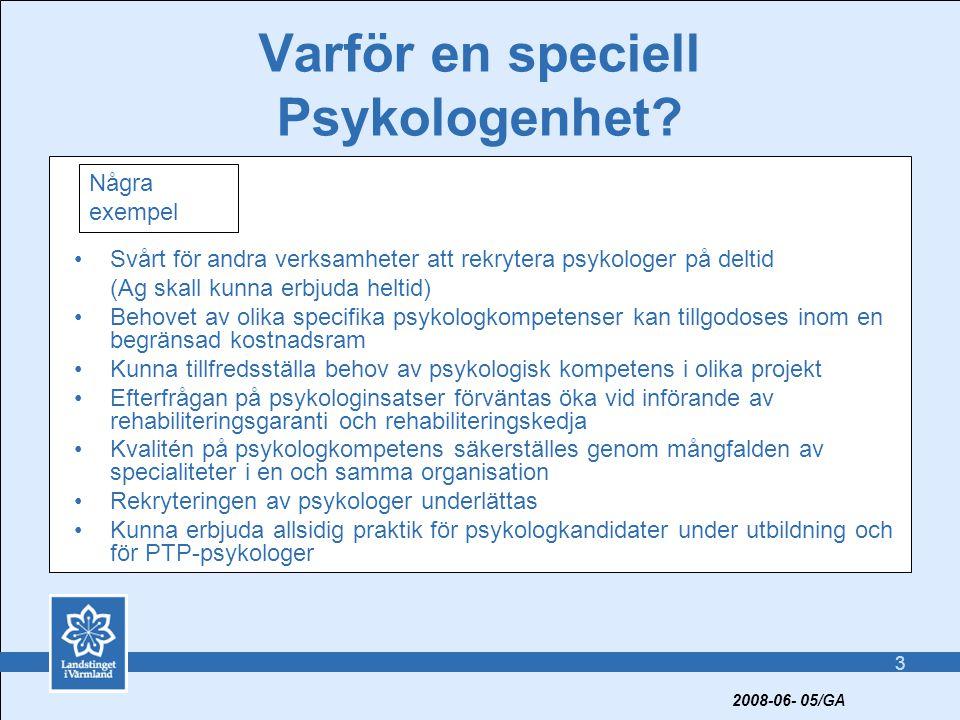 3 Varför en speciell Psykologenhet.