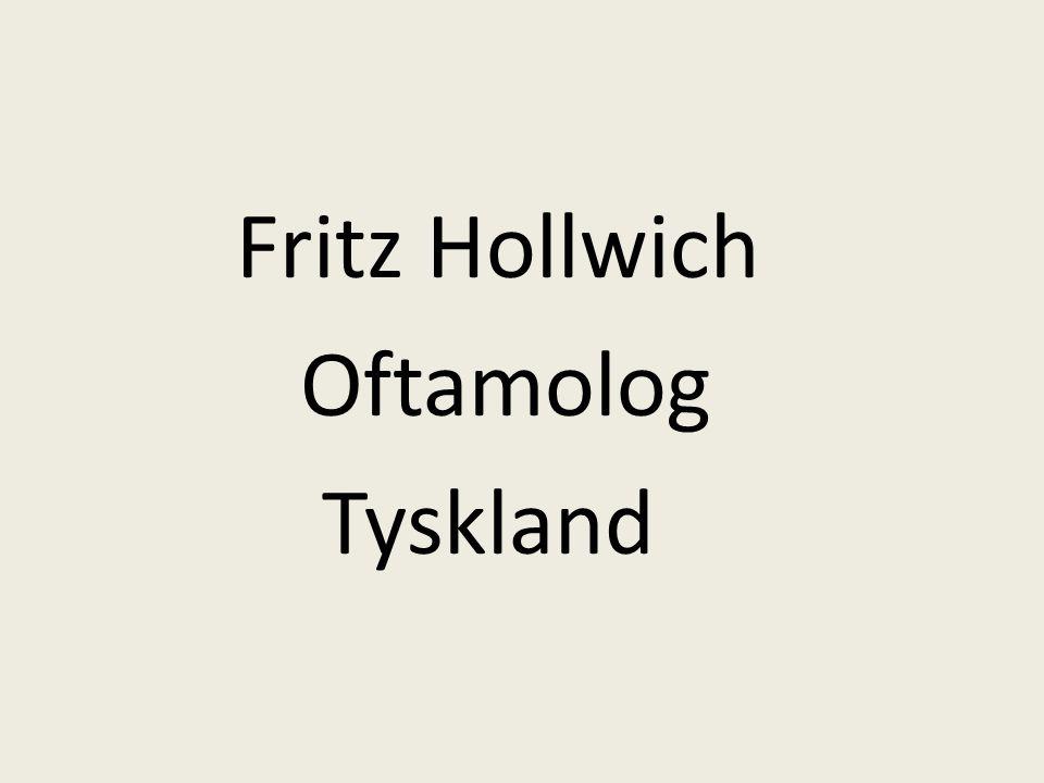Fritz Hollwich Oftamolog Tyskland