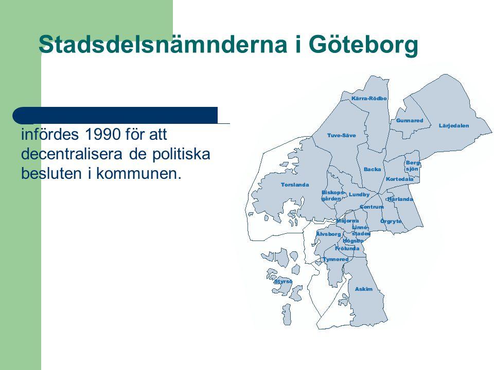 21 stadsdelsnämnder infördes 1990 för att decentralisera de politiska besluten i kommunen. Stadsdelsnämnderna i Göteborg