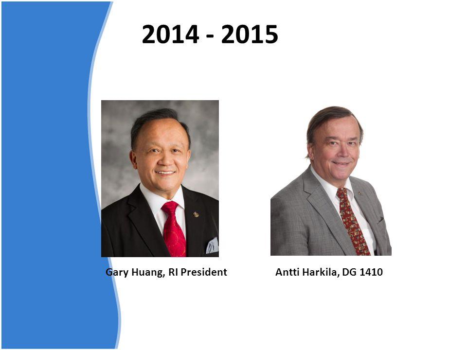 2014 - 2015 Gary Huang, RI PresidentAntti Harkila, DG 1410