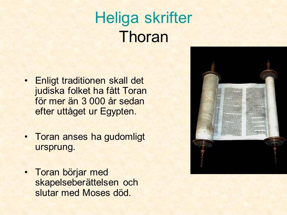 Heliga skrifter Toran Den judiska bibeln •Gamla Testamentet - består av de fem Moseböckerna (Toran), Profeterna och de övriga Heliga Skrifterna. •Av B