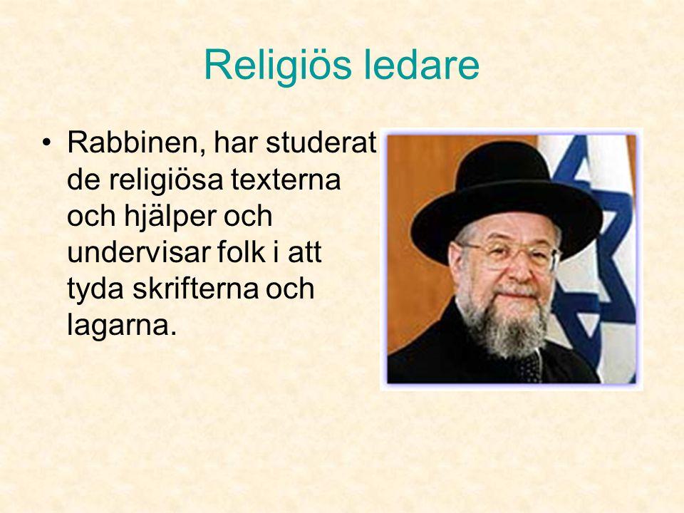 Religiös plats •Synagoga, samlingsplats för gudstjänst, böner, studier.