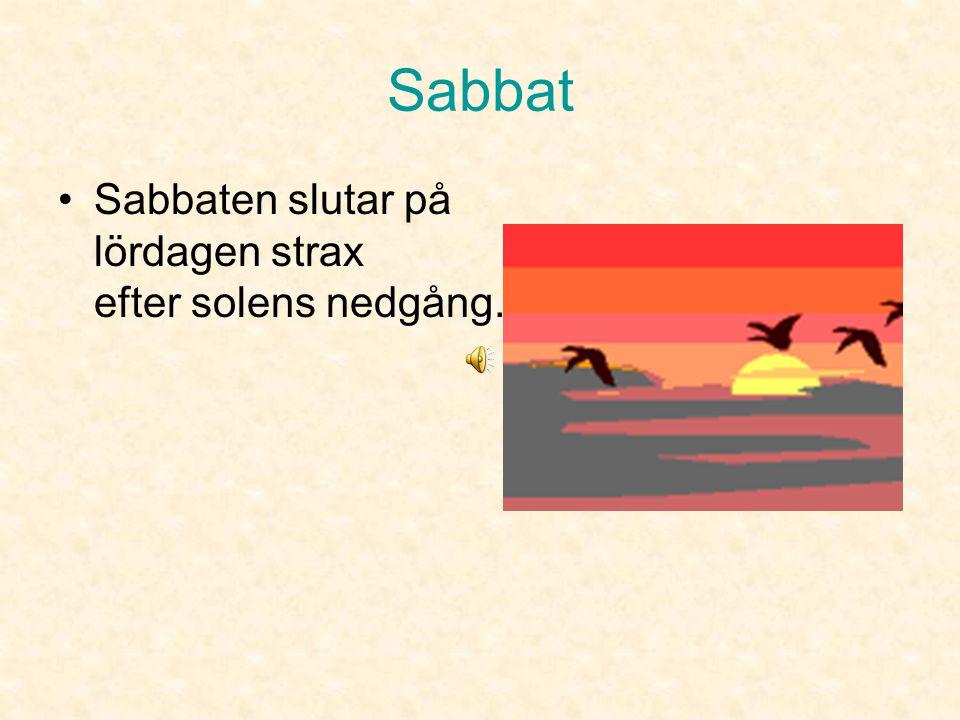 Sabbat •Alla andra får också av brödet.