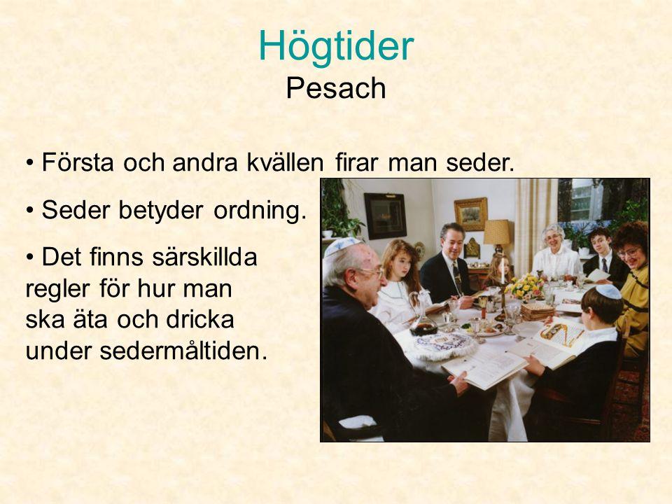 Högtider Pesach • Under Pesach ska det inte finnas bröd bakat med jäst i huset. • Då äter man osyrat bröd istället (som tunnbröd) •Det är så för att j