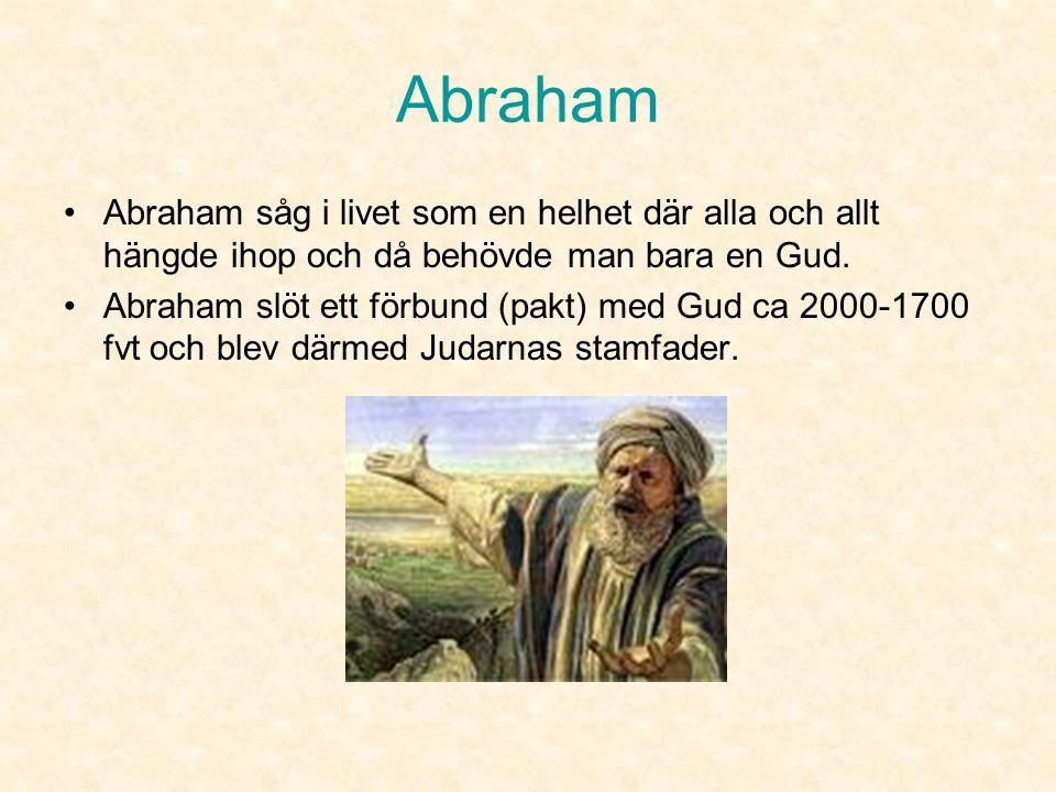 Historik •Människorna trodde på olika gudar för varje fas i livet. De tillverkade gudabilder och tillbad dem. •Abraham och Moses slöt förbund med en G
