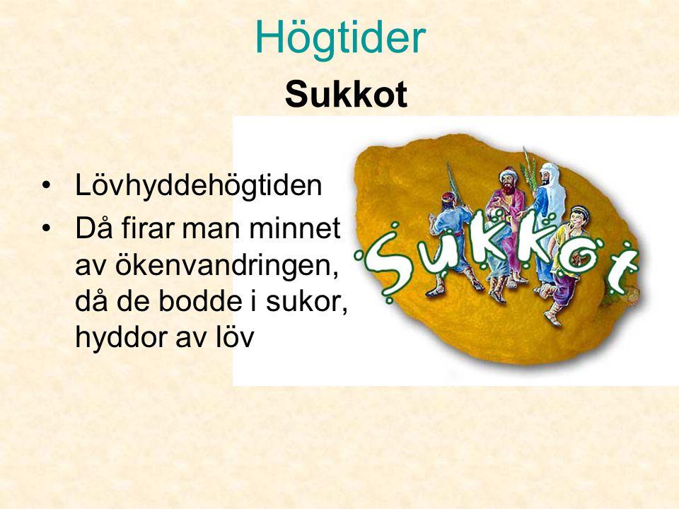 Högtider Shavuot, •Judisk pingst eller veckofesten •Då firar man minnet av när Moses fick guds tio budord på berget Sinai.