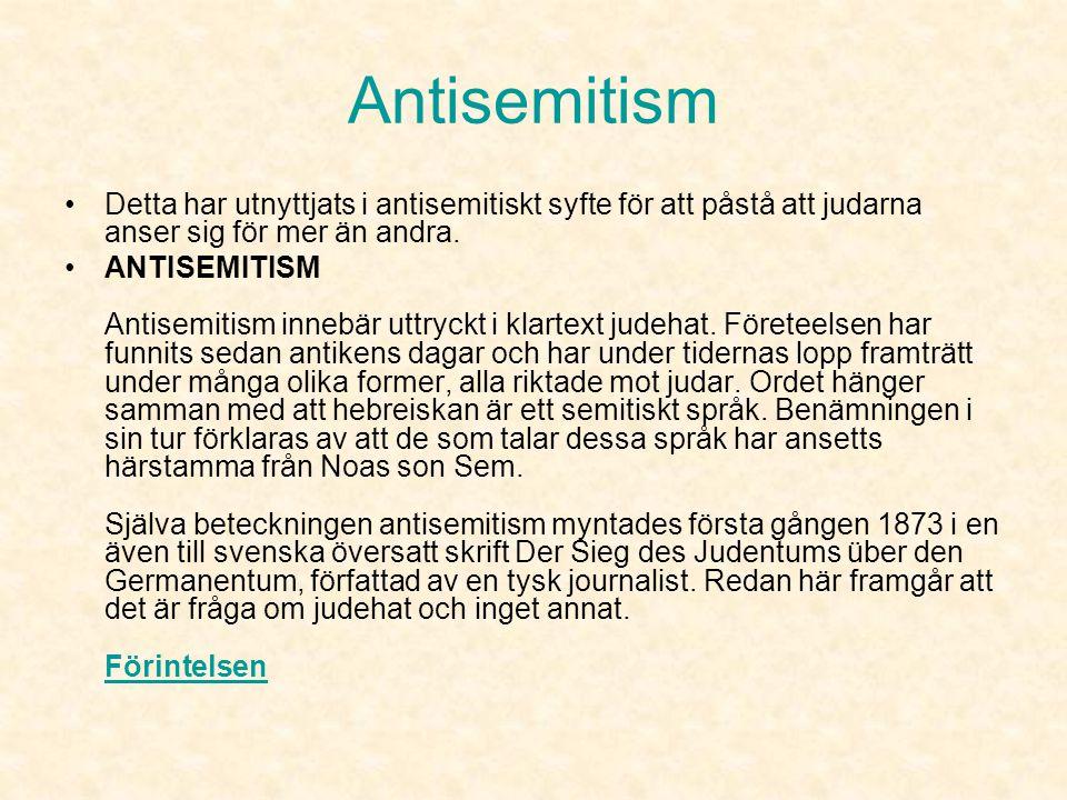 Olika riktningar Kulturell judendom •Tror inte på Gud eller går på Gudstjänster. •Känner sig som judar och äter judisk mat, lyssnar på judisk musik oc