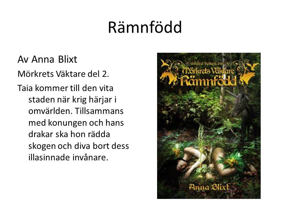 Rämnfödd Av Anna Blixt Mörkrets Väktare del 2.