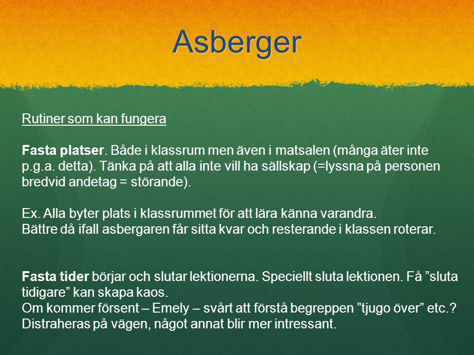 Asberger Rutiner som kan fungera Fasta platser.