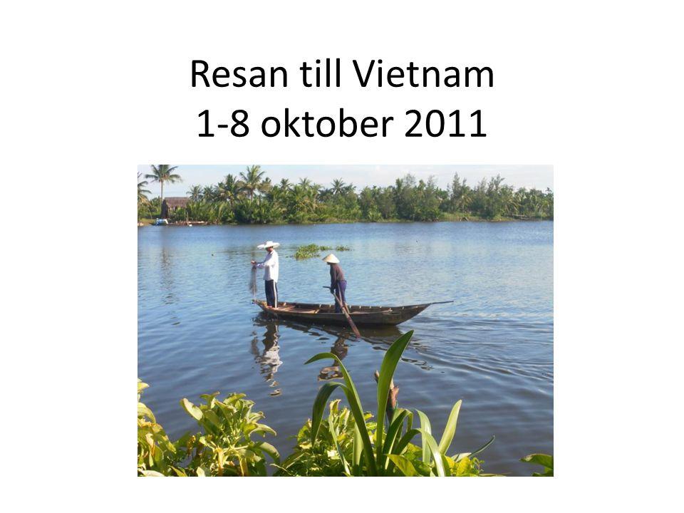 Resan till Vietnam 1-8 oktober 2011