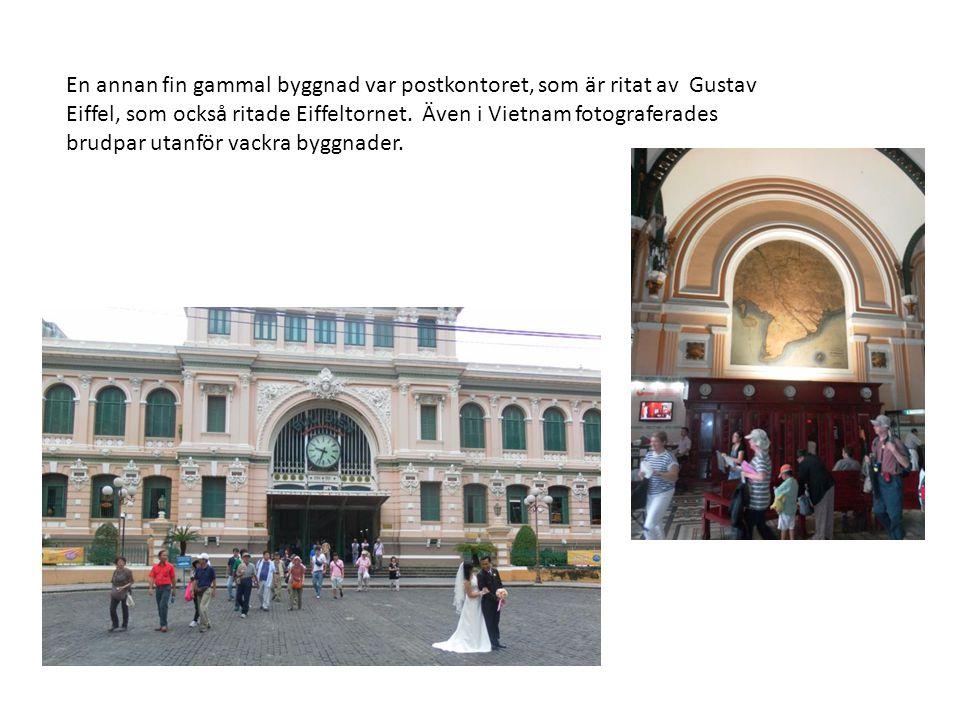 En annan fin gammal byggnad var postkontoret, som är ritat av Gustav Eiffel, som också ritade Eiffeltornet. Även i Vietnam fotograferades brudpar utan