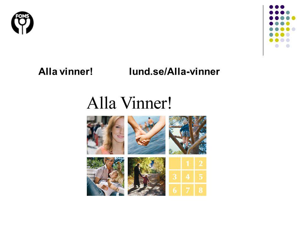 Alla vinner!lund.se/Alla-vinner