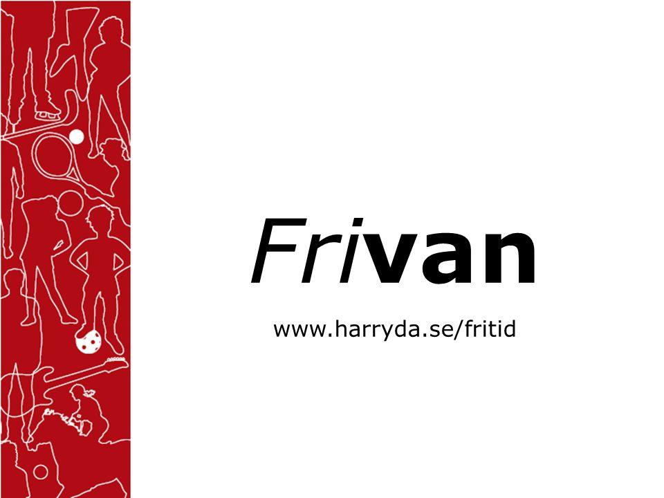 Frivan www.harryda.se/fritid