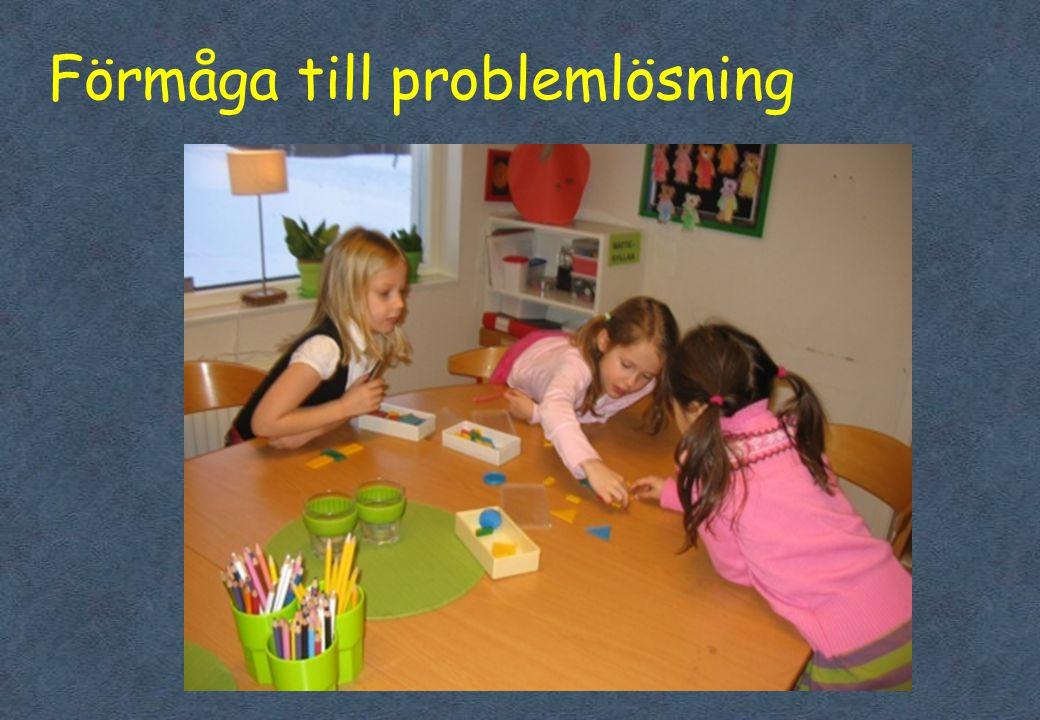 Förmåga till problemlösning •Livsmiljöer •Komptenser –Förmåga till självreglering –Kognitiv förmåga