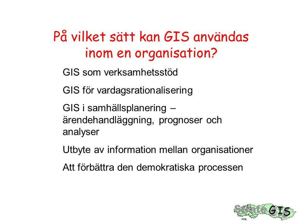 På vilket sätt kan GIS användas inom en organisation.