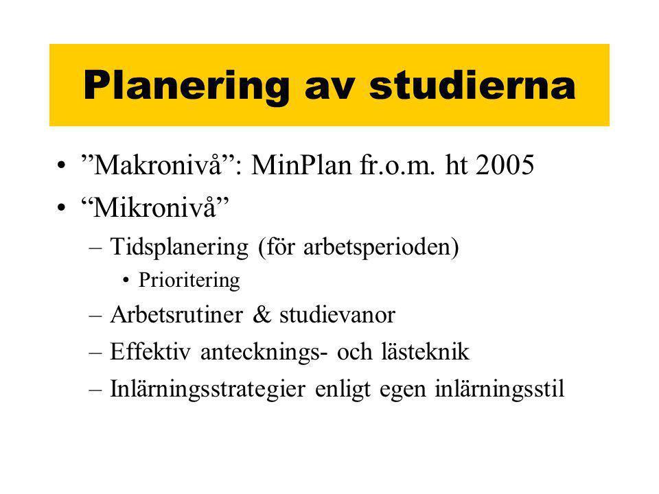 Planering av studierna • Makronivå : MinPlan fr.o.m.