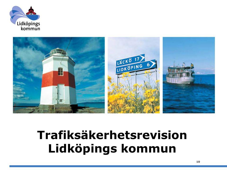 10 Trafiksäkerhetsrevision Lidköpings kommun