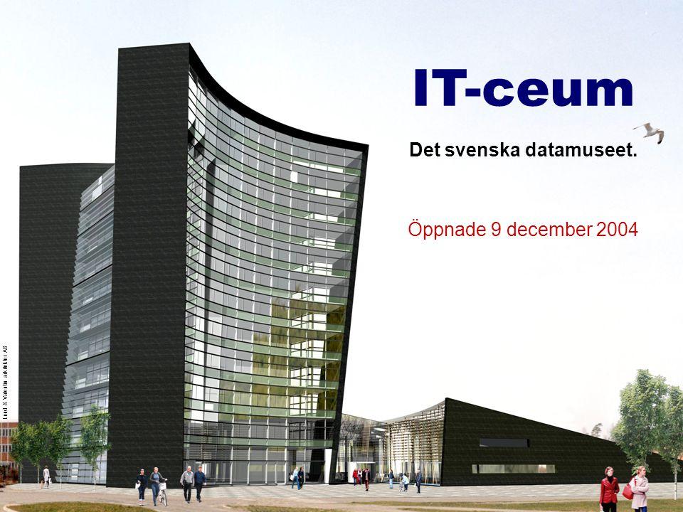 IT-ceum IT-ceums tre uppgifter •Visa fram teknikutvecklingen ur ett samhällsperspektiv: dåtid – nutid – framtid •Dokumentera, bevara och beskriva svensk IT-historia.