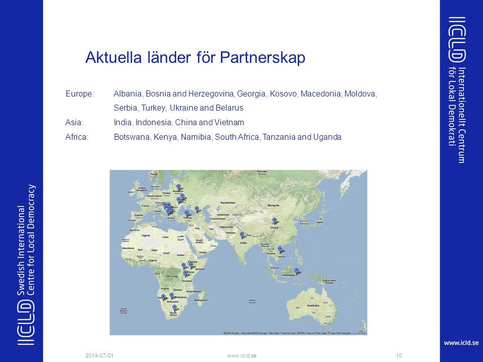 Aktuella länder för Partnerskap 2014-07-01www.icld.se10 Europe: Albania, Bosnia and Herzegovina, Georgia, Kosovo, Macedonia, Moldova, Serbia, Turkey,