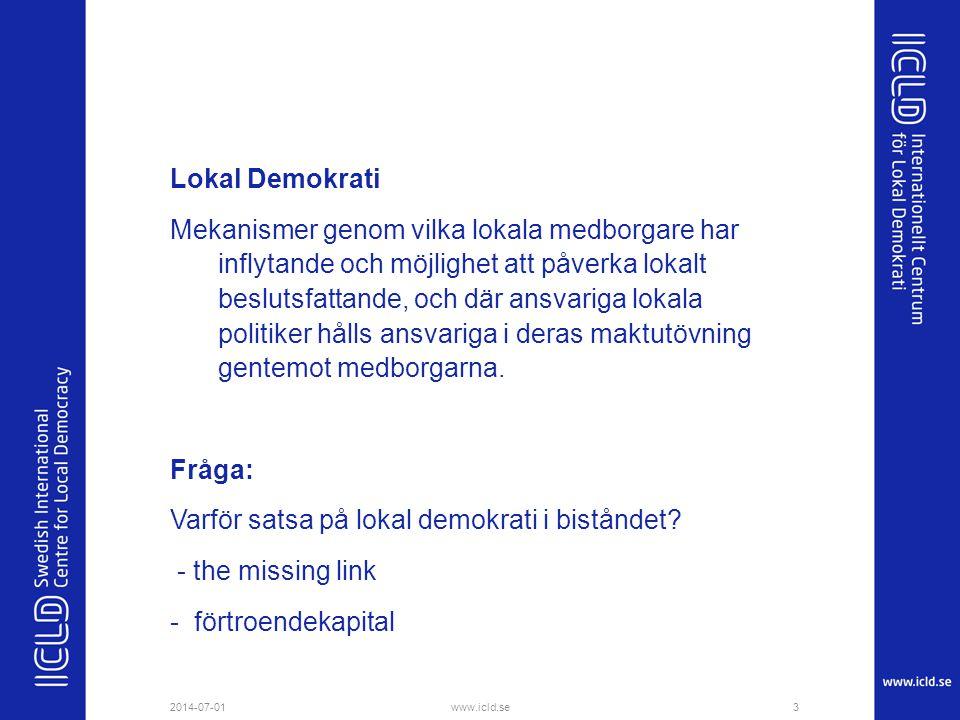 Lokal Demokrati Mekanismer genom vilka lokala medborgare har inflytande och möjlighet att påverka lokalt beslutsfattande, och där ansvariga lokala pol