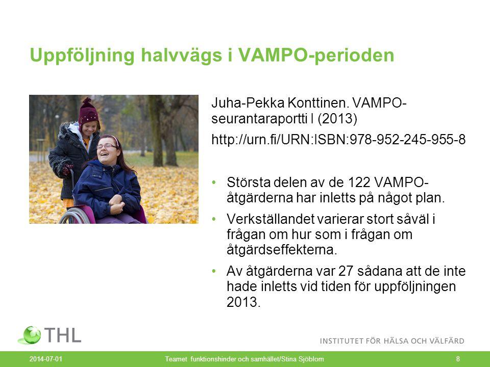 Uppföljning halvvägs i VAMPO-perioden Juha-Pekka Konttinen. VAMPO- seurantaraportti I (2013) http://urn.fi/URN:ISBN:978-952-245-955-8 •Största delen a