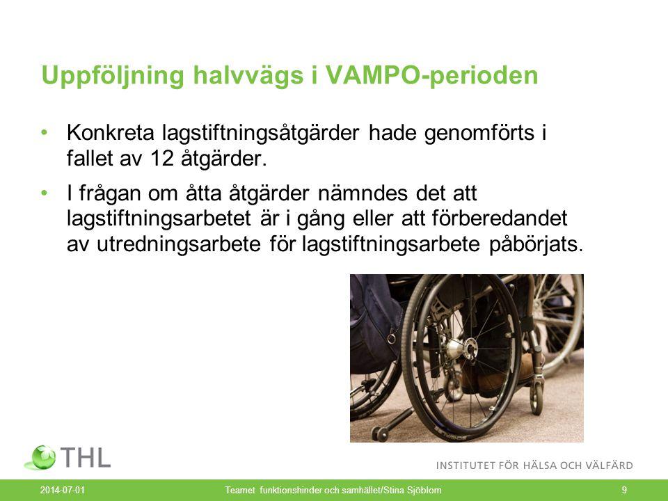 Uppföljning halvvägs i VAMPO-perioden •Konkreta lagstiftningsåtgärder hade genomförts i fallet av 12 åtgärder.