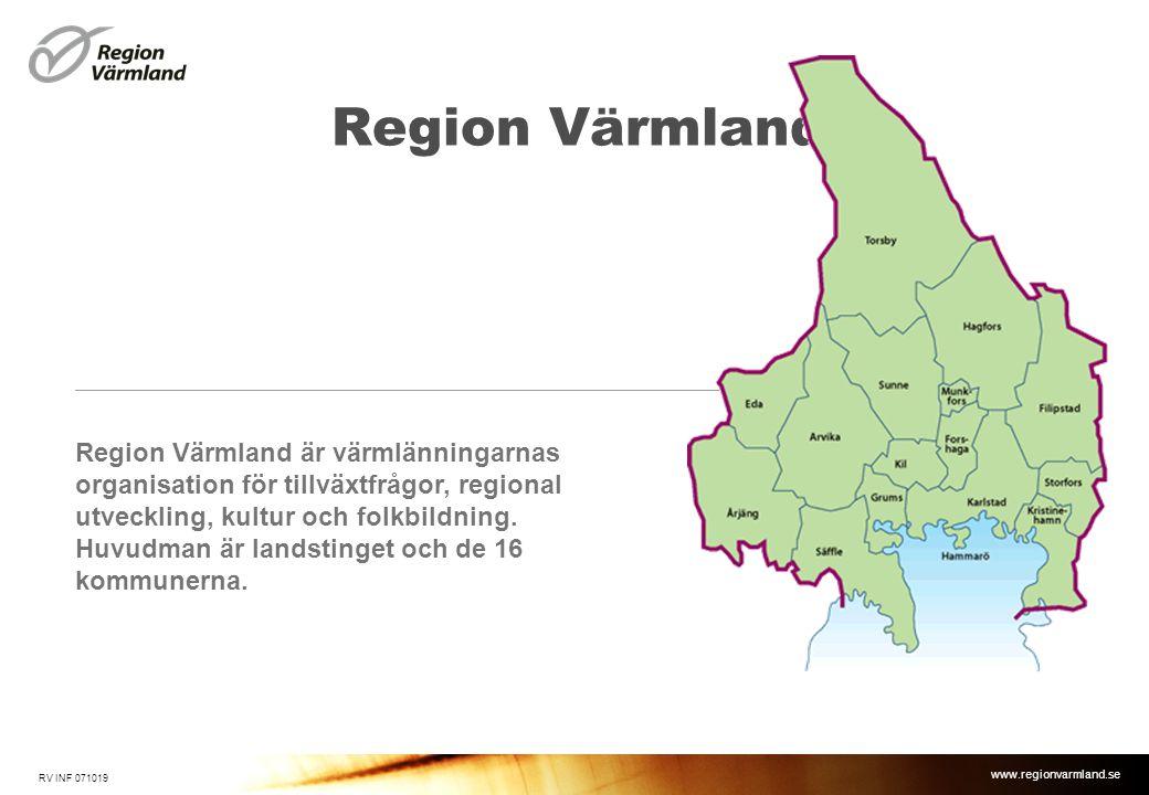 www.regionvarmland.se Region Värmland RV INF 071019 Region Värmland är värmlänningarnas organisation för tillväxtfrågor, regional utveckling, kultur o