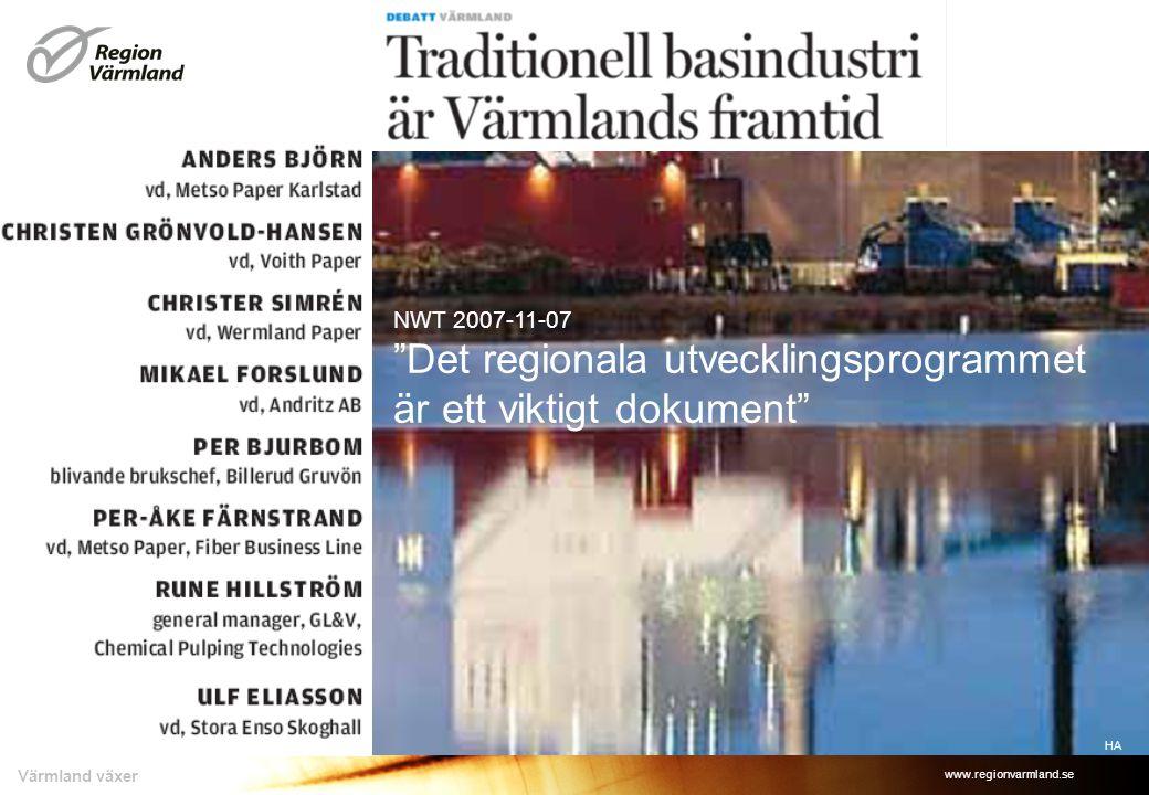 """www.regionvarmland.se Värmland växer HA NWT 2007-11-07 """"Det regionala utvecklingsprogrammet är ett viktigt dokument"""""""