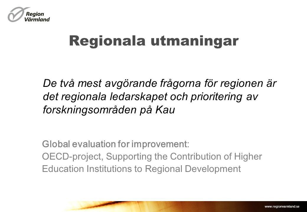 www.regionvarmland.se Regionala utmaningar De två mest avgörande frågorna för regionen är det regionala ledarskapet och prioritering av forskningsområ