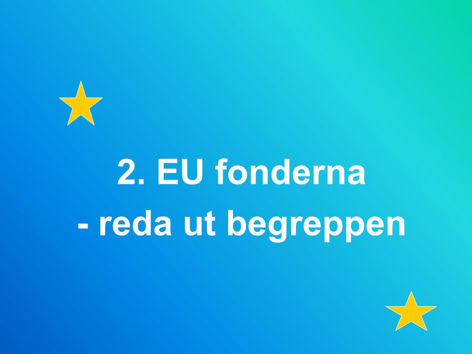 INTERREG C - A programme at the service of the regions Priorities  'Innovation and Knowledge economy'  Environment and Risk prevention'.