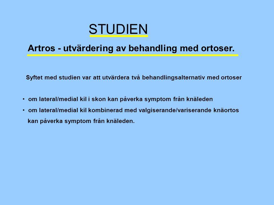 STUDIEN Artros - utvärdering av behandling med ortoser.