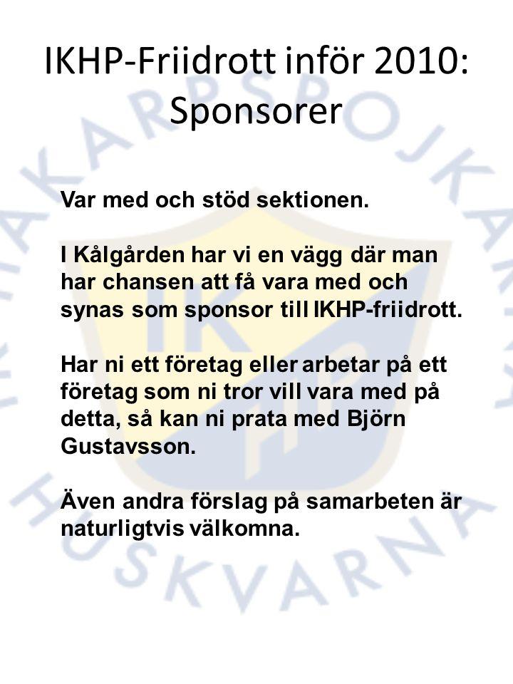 IKHP-Friidrott inför 2010: Sponsorer Var med och stöd sektionen.