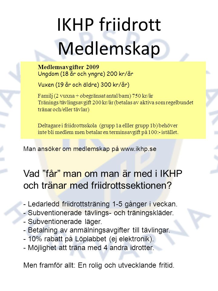 IKHP-Friidrott inför 2010: Organisation Träningen är naturligtvis det centrala i föreningen och för att den ska fungera så bra som möjligt måste också vissa stödfunktioner fungera.