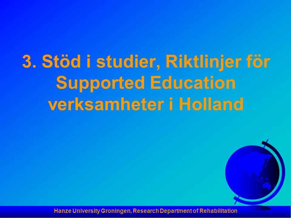 Hanze University Groningen, Research Department of Rehabilitation 3.