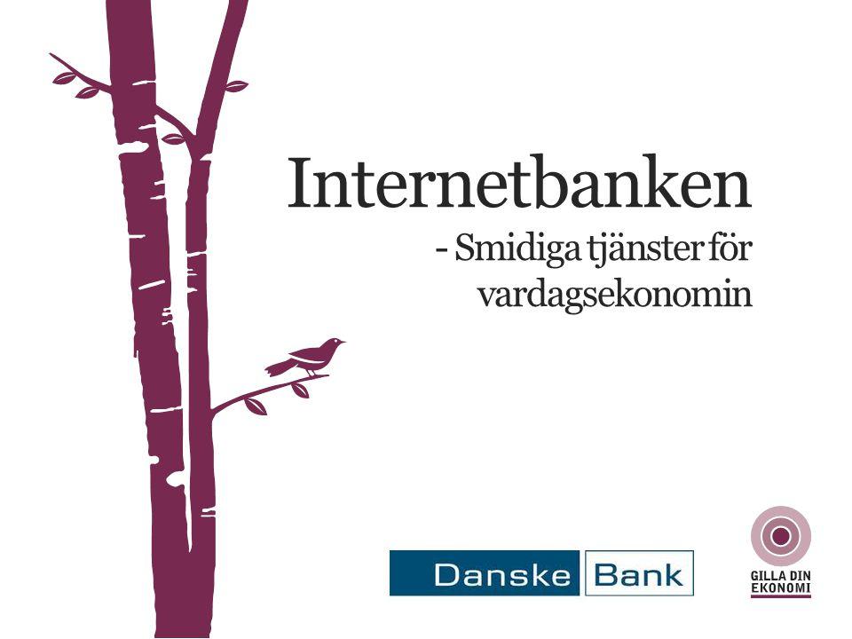 Internetbanken - Smidiga tjänster för vardagsekonomin