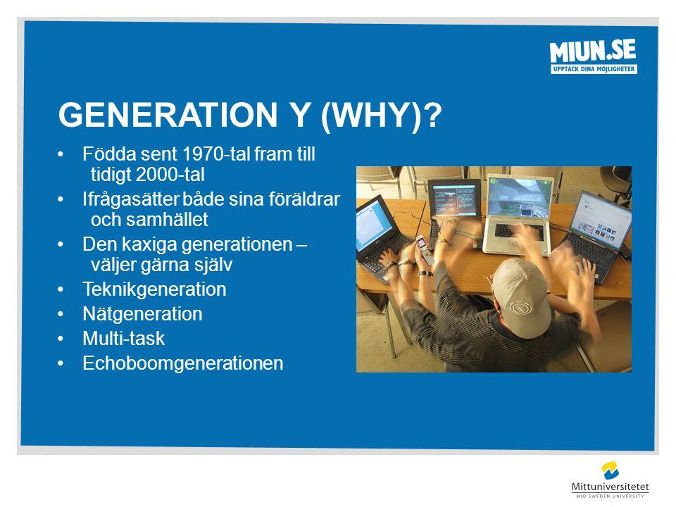 Utmärkande för Generation Y Ökad negativ utveckling av självupplevd psykisk ohälsa Skilda föräldrar Teknik användning
