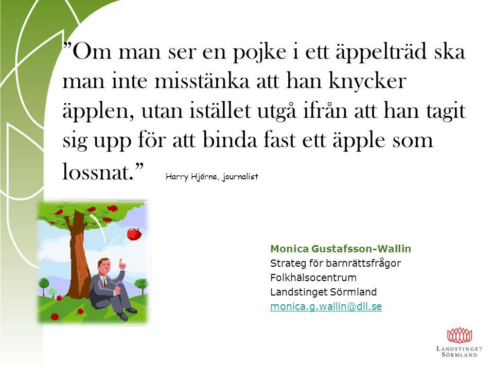 """""""Om man ser en pojke i ett äppelträd ska man inte misstänka att han knycker äpplen, utan istället utgå ifrån att han tagit sig upp för att binda fast"""