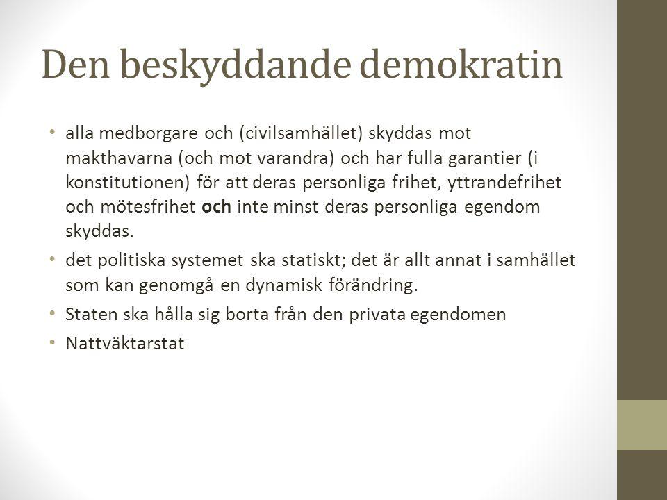 Den utvecklande demokratin • ett system där alla människor (och civilsamhället) kan utvecklas, växa och förkovras.