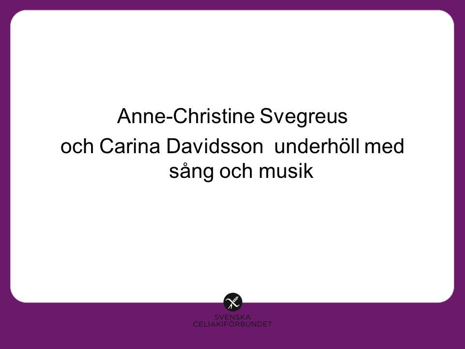 Anne-Christine Svegreus och Carina Davidsson underhöll med sång och musik