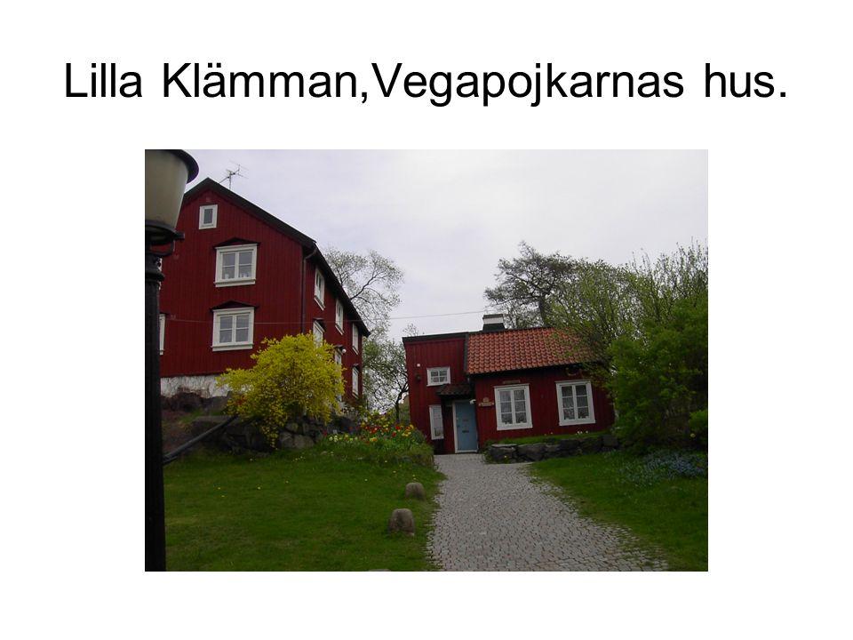 Lilla Klämman,Vegapojkarnas hus.