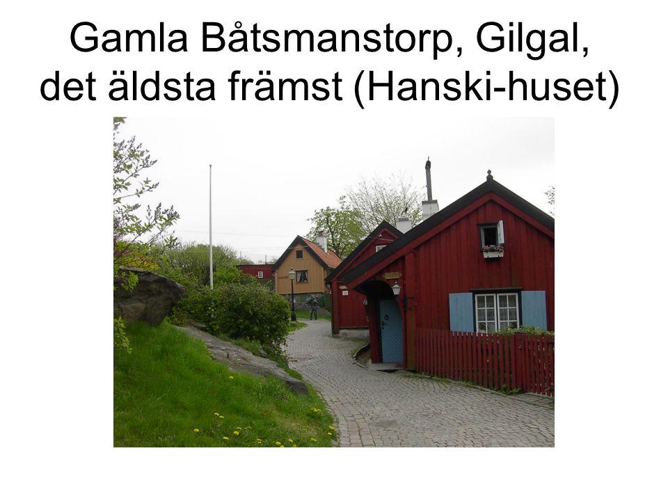 Gamla Båtsmanstorp, Gilgal, det äldsta främst (Hanski-huset)