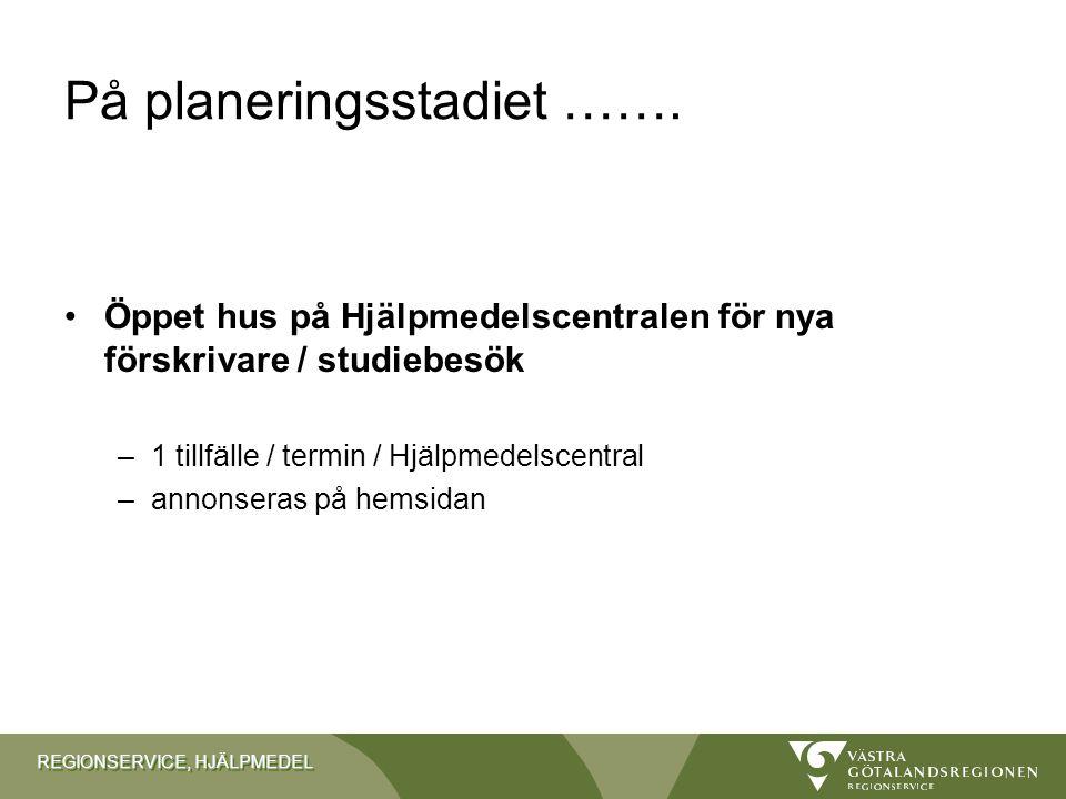 REGIONSERVICE, HJÄLPMEDEL Framtid: Utbildning till kund •Material hämtat från kundenkät 2010 –inga kompletteringar inkommit