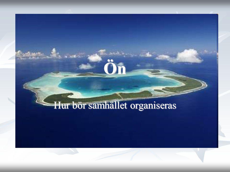 Ön Hur bör samhället organiseras