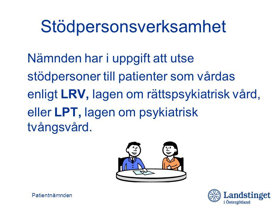 Patientnämnden Stödpersonsverksamhet Nämnden har i uppgift att utse stödpersoner till patienter som vårdas enligt LRV, lagen om rättspsykiatrisk vård,